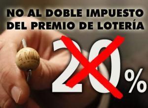 no al impuesto del 20% de los premios de la Lotería